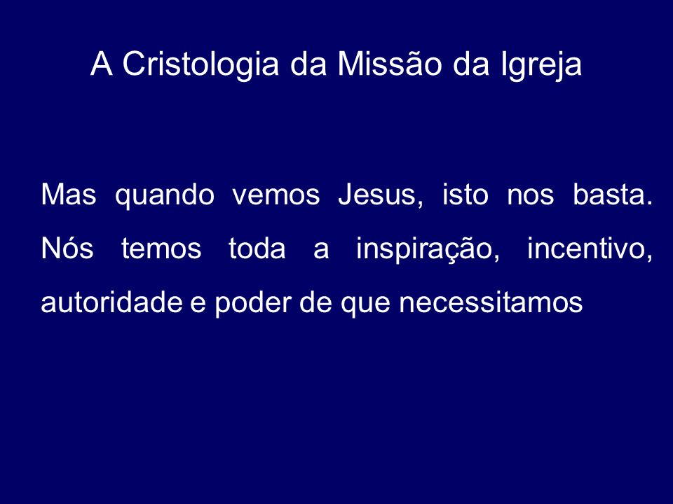 A Cristologia da Missão da Igreja