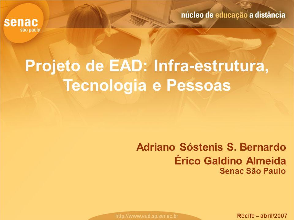 Projeto de EAD: Infra-estrutura, Tecnologia e Pessoas