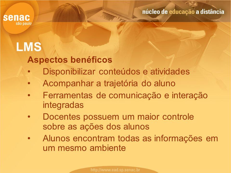 LMS Aspectos benéficos Disponibilizar conteúdos e atividades