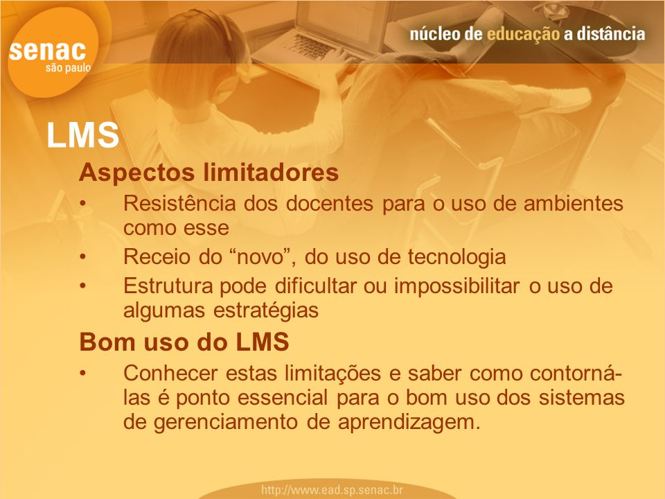 LMS Aspectos limitadores Bom uso do LMS
