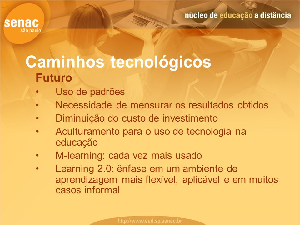 Caminhos tecnológicos