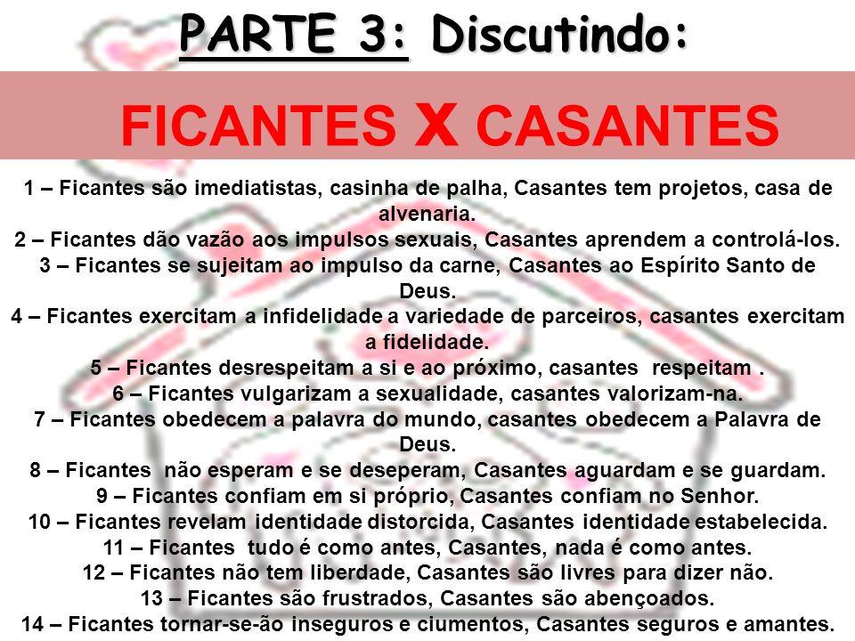 FICANTES x CASANTES PARTE 3: Discutindo: