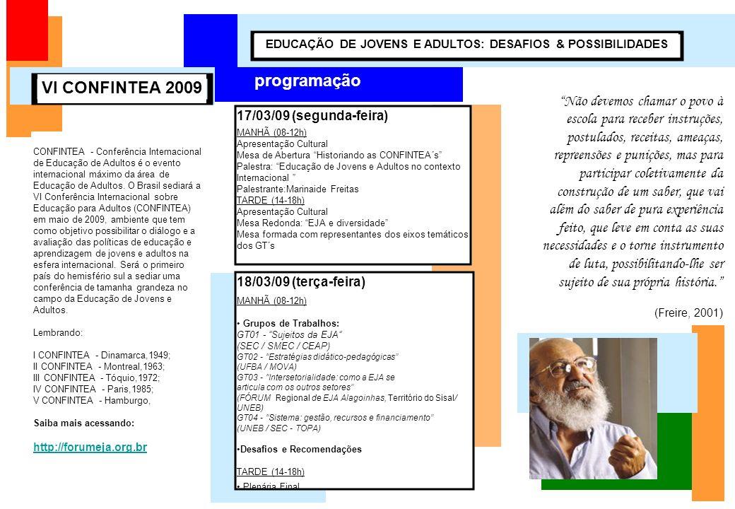 EDUCAÇÃO DE JOVENS E ADULTOS: DESAFIOS & POSSIBILIDADES