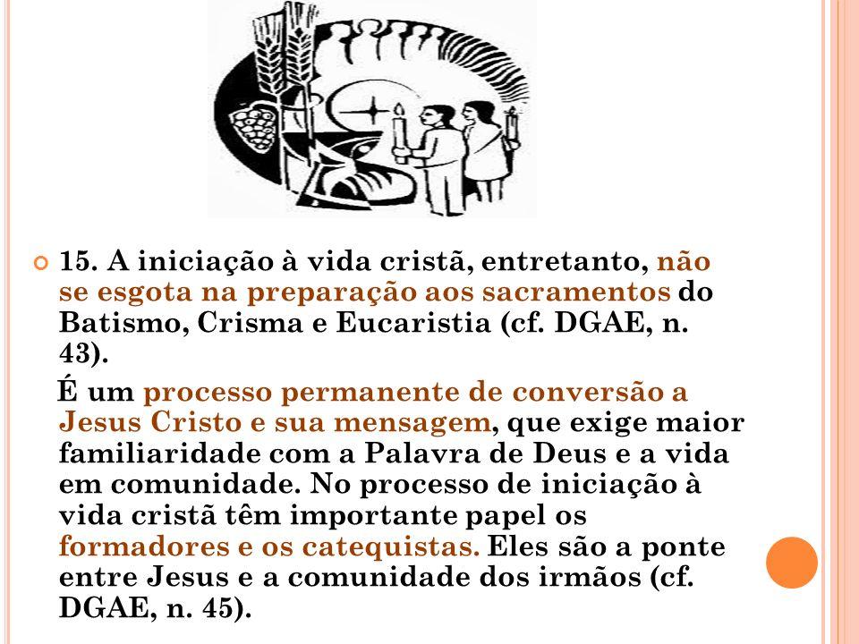 Os Mandamentos Na Vida Cristã: Igreja: Casa Da Iniciação à Vida Cristã