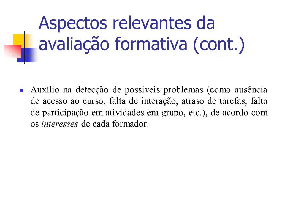Aspectos relevantes da avaliação formativa (cont.)