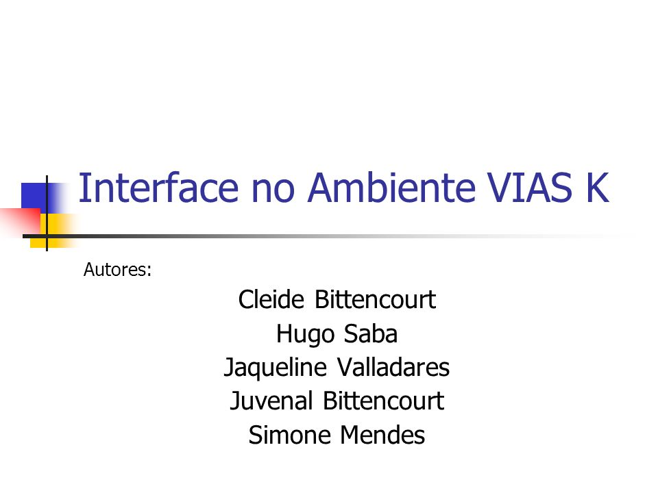Interface no Ambiente VIAS K
