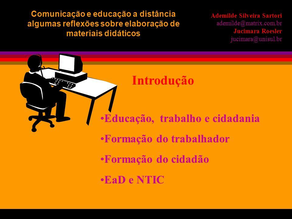Introdução Educação, trabalho e cidadania Formação do trabalhador
