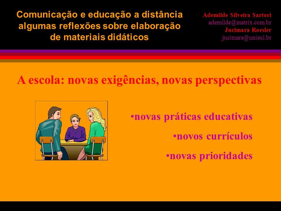 A escola: novas exigências, novas perspectivas