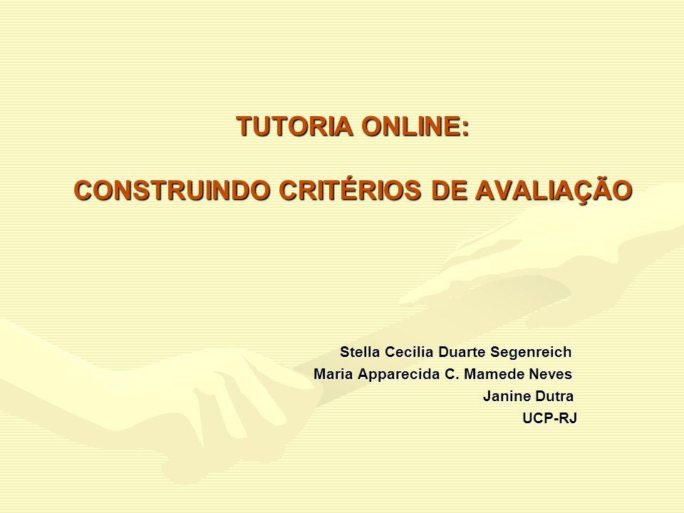 TUTORIA ONLINE: CONSTRUINDO CRITÉRIOS DE AVALIAÇÃO