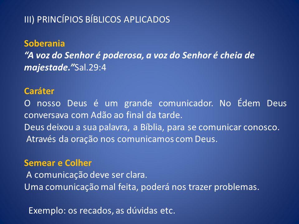 III) PRINCÍPIOS BÍBLICOS APLICADOS