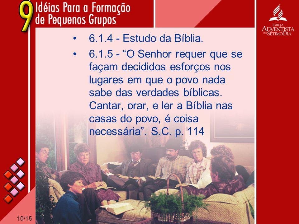 6.1.4 - Estudo da Bíblia.