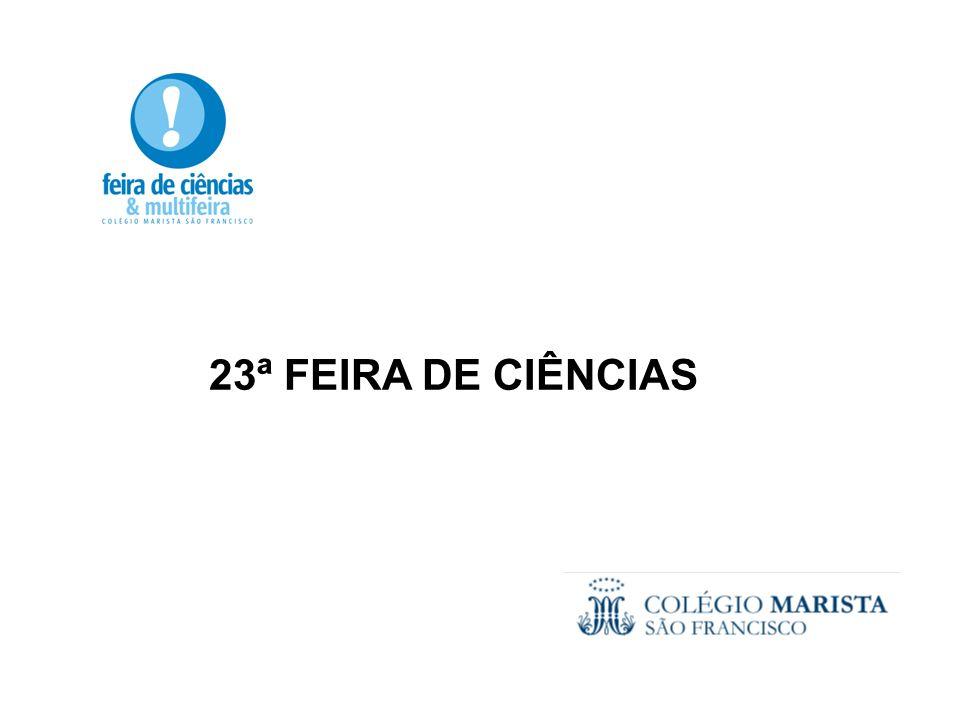 23ª FEIRA DE CIÊNCIAS