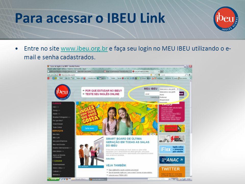 Para acessar o IBEU Link