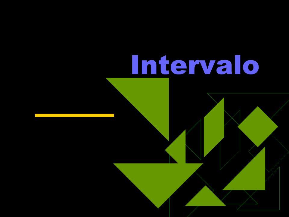 ____ Intervalo