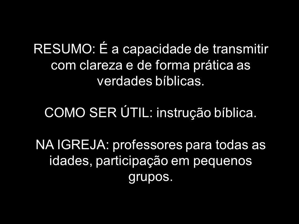 COMO SER ÚTIL: instrução bíblica.