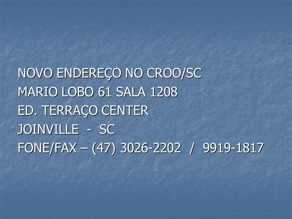 NOVO ENDEREÇO NO CROO/SC