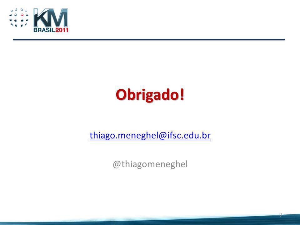 thiago.meneghel@ifsc.edu.br @thiagomeneghel