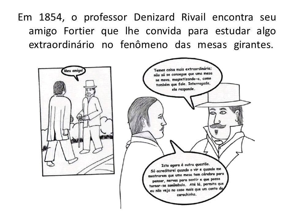 Em 1854, o professor Denizard Rivail encontra seu amigo Fortier que lhe convida para estudar algo extraordinário no fenômeno das mesas girantes.