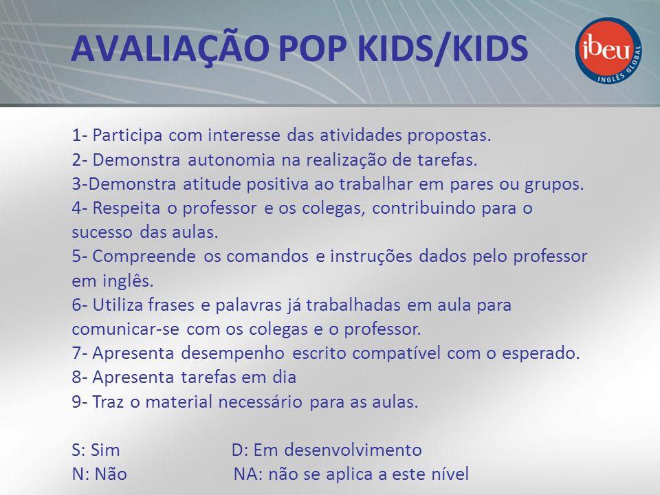 AVALIAÇÃO POP KIDS/KIDS