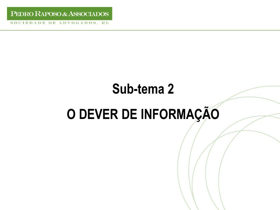 Sub-tema 2 O DEVER DE INFORMAÇÃO