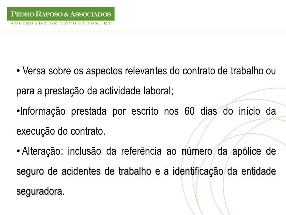 Versa sobre os aspectos relevantes do contrato de trabalho ou para a prestação da actividade laboral;