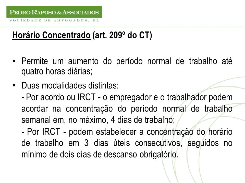 Horário Concentrado (art. 209º do CT)