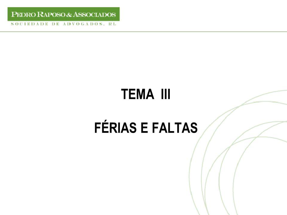 TEMA III FÉRIAS E FALTAS