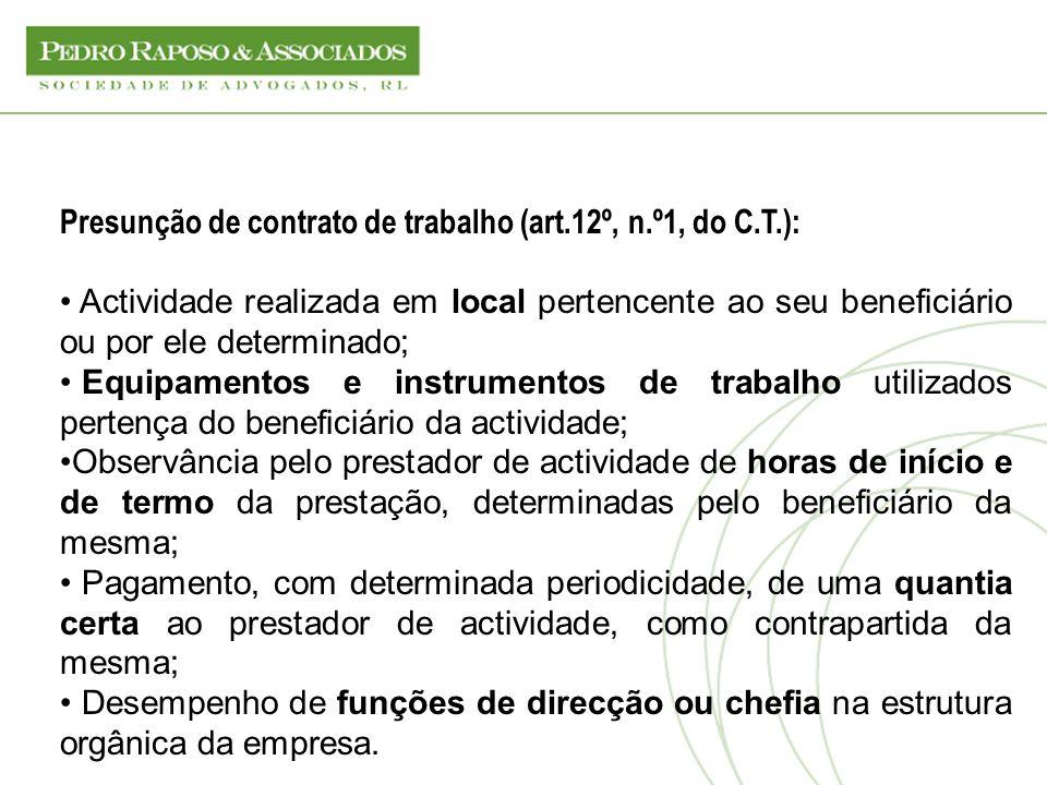 Presunção de contrato de trabalho (art.12º, n.º1, do C.T.):