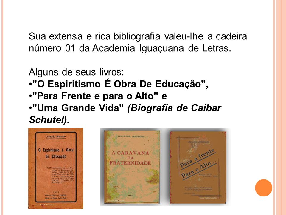Sua extensa e rica bibliografia valeu-lhe a cadeira número 01 da Academia Iguaçuana de Letras.