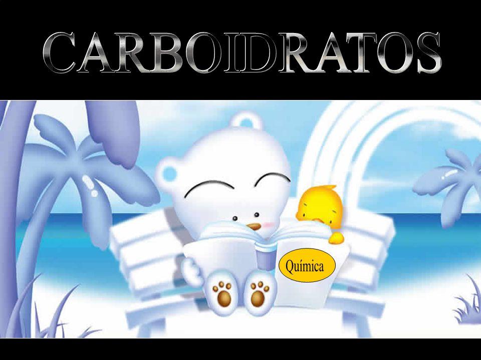CARBOIDRATOS Química Carboidratos ou Glicídeos ou Hidratos de carbonos