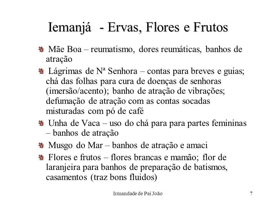 Iemanjá - Ervas, Flores e Frutos