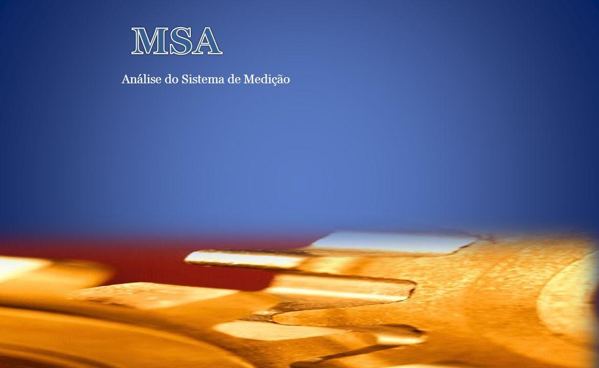 MSA Análise do Sistema de Medição