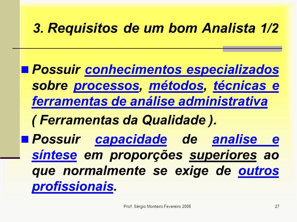3. Requisitos de um bom Analista 1/2