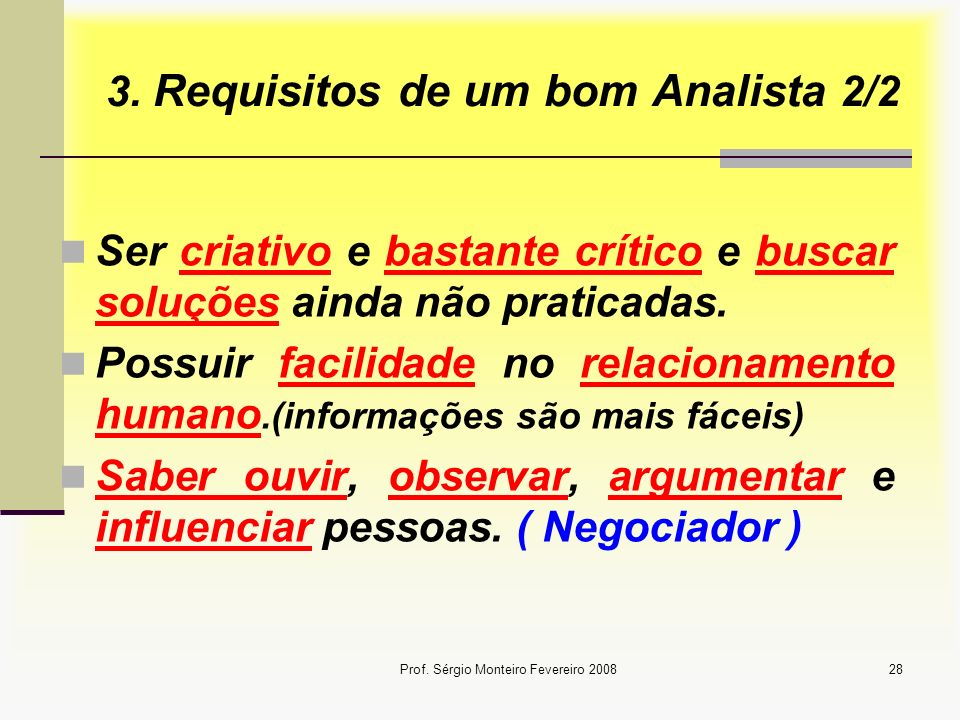 3. Requisitos de um bom Analista 2/2