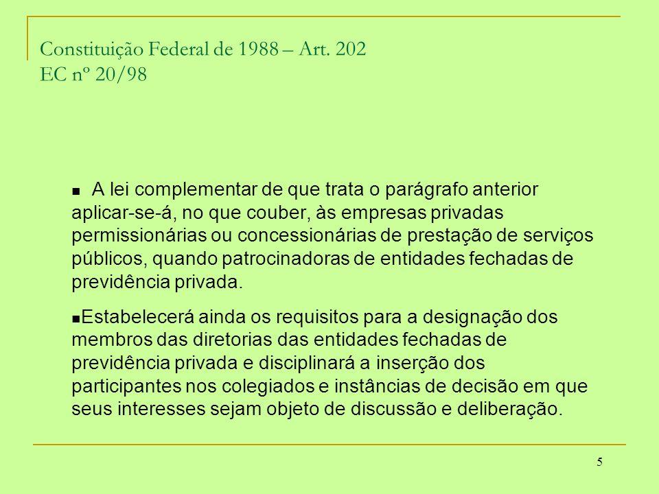Constituição Federal de 1988 – Art. 202 EC nº 20/98