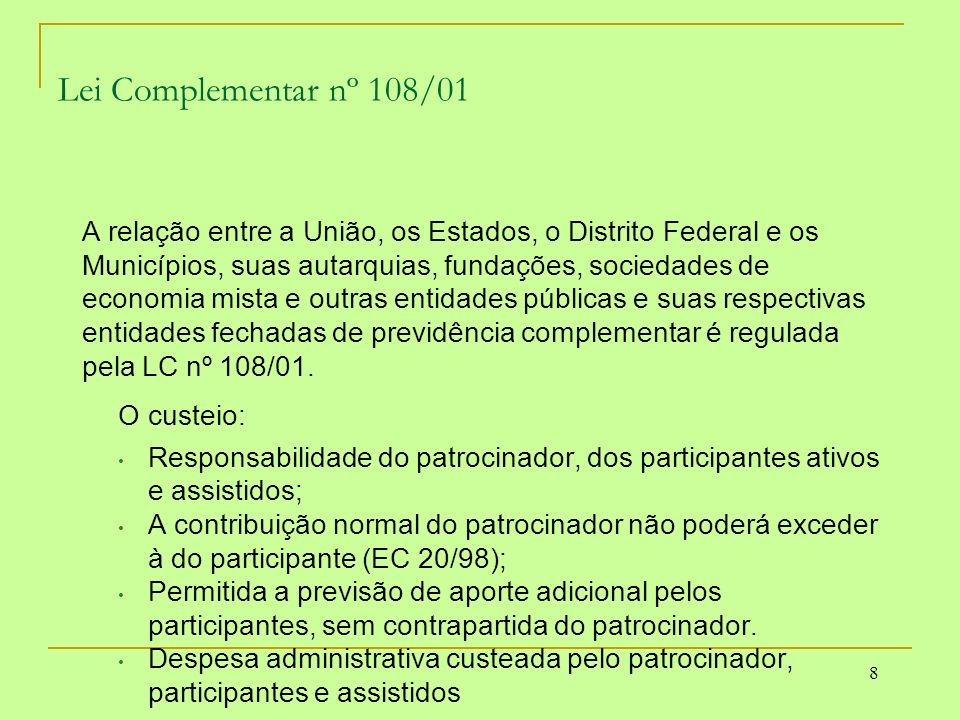 Lei Complementar nº 108/01