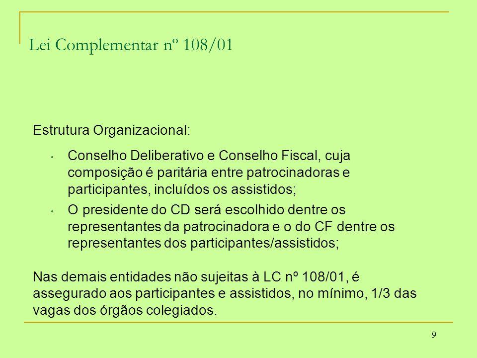 Lei Complementar nº 108/01 Estrutura Organizacional: