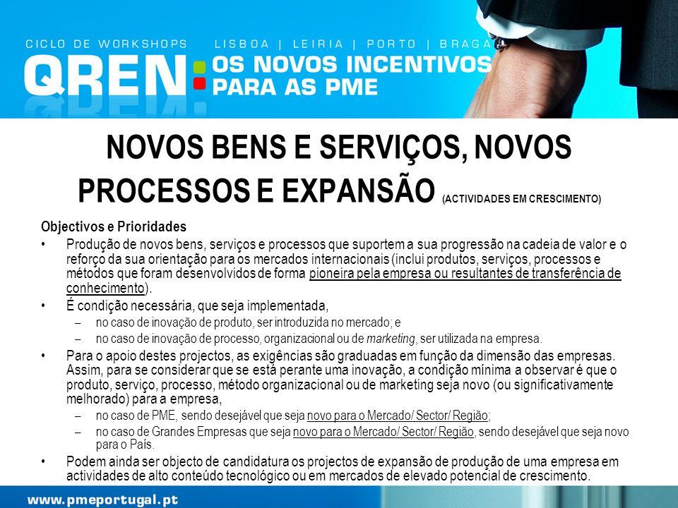 NOVOS BENS E SERVIÇOS, NOVOS PROCESSOS E EXPANSÃO (ACTIVIDADES EM CRESCIMENTO)
