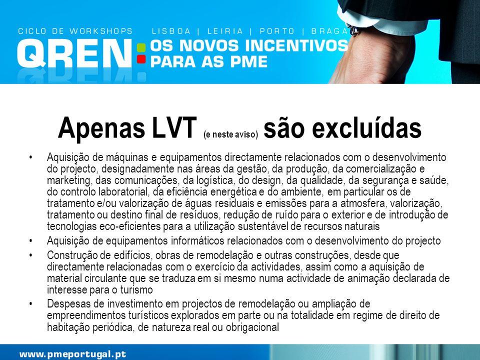 Apenas LVT (e neste aviso) são excluídas