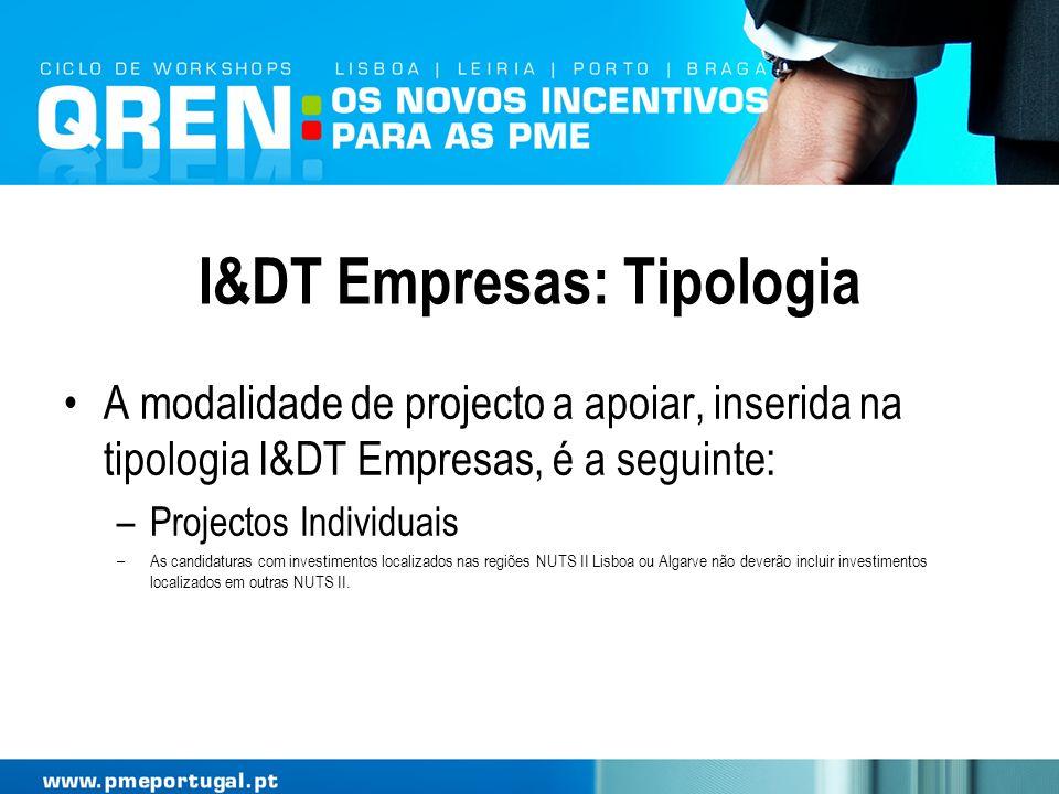 I&DT Empresas: Tipologia