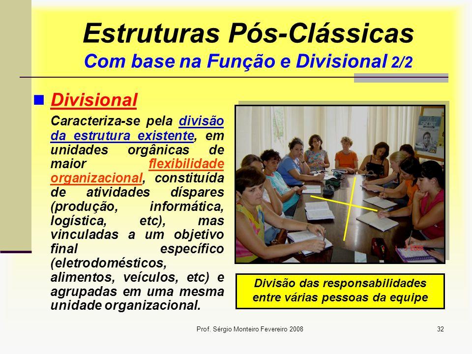 Estruturas Pós-Clássicas Com base na Função e Divisional 2/2
