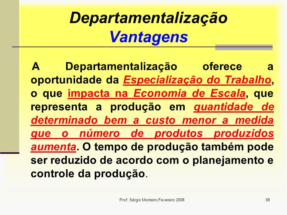 Departamentalização Vantagens