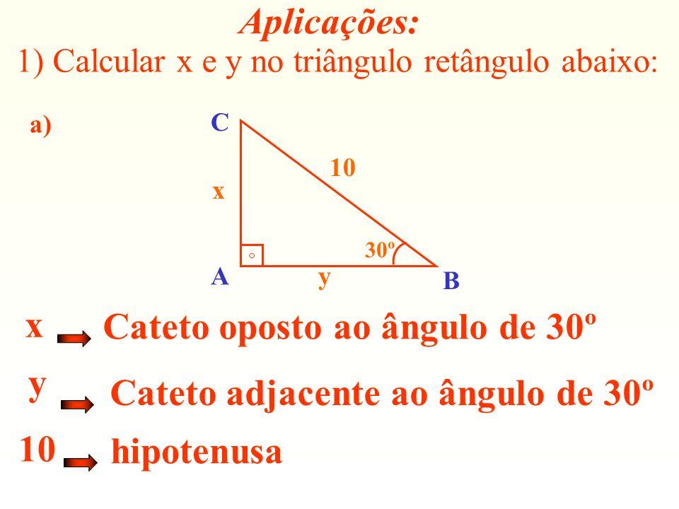 Cateto adjacente ao ângulo de 30º 10 hipotenusa