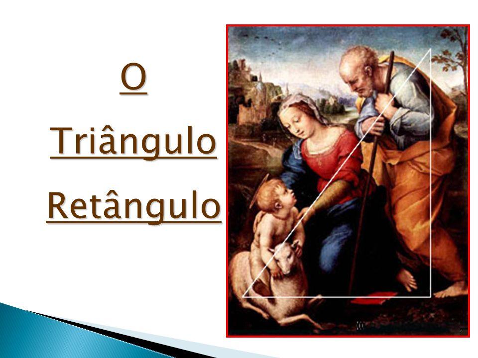 O Triângulo Retângulo