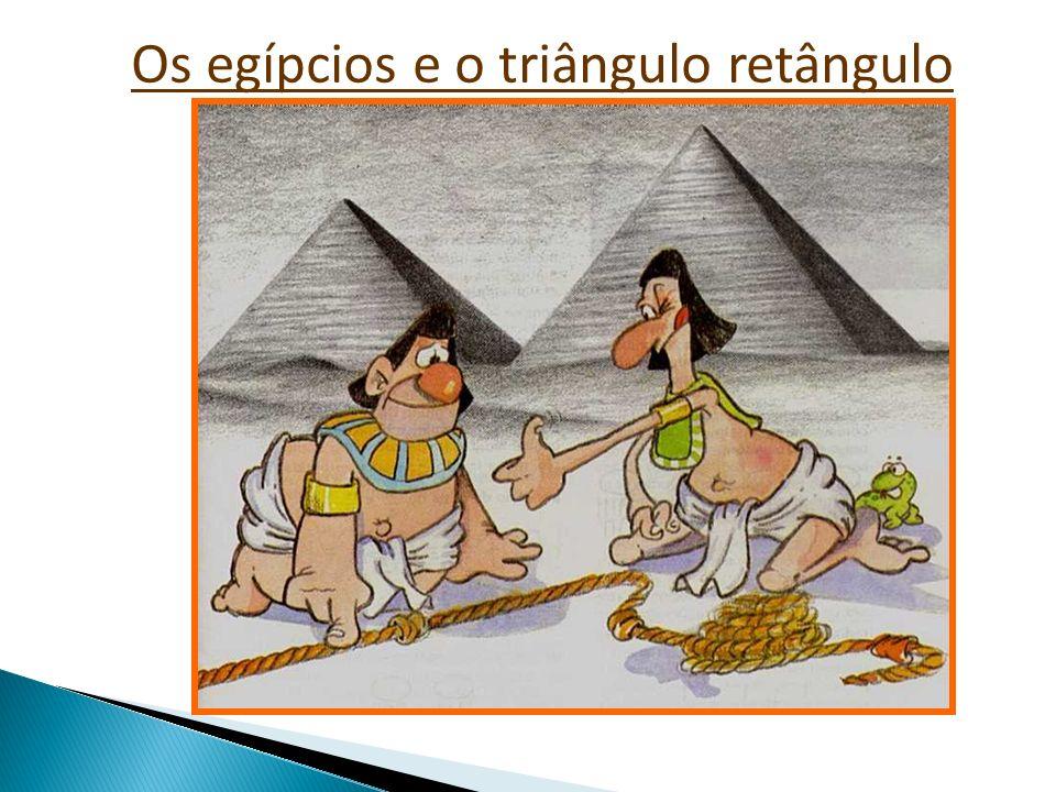 Os egípcios e o triângulo retângulo
