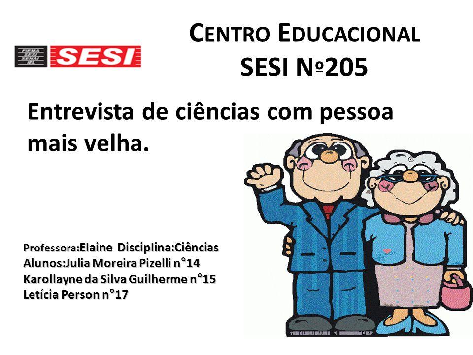 Centro Educacional SESI Nº205