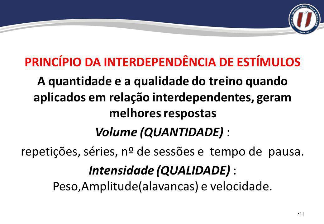 PRINCÍPIO DA INTERDEPENDÊNCIA DE ESTÍMULOS