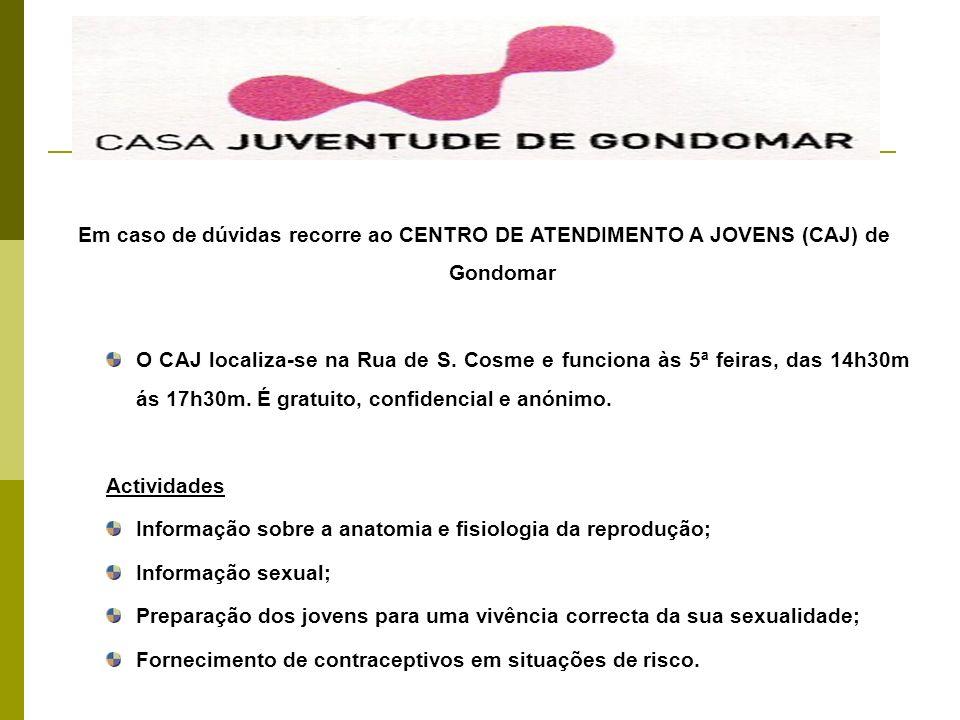 Em caso de dúvidas recorre ao CENTRO DE ATENDIMENTO A JOVENS (CAJ) de Gondomar