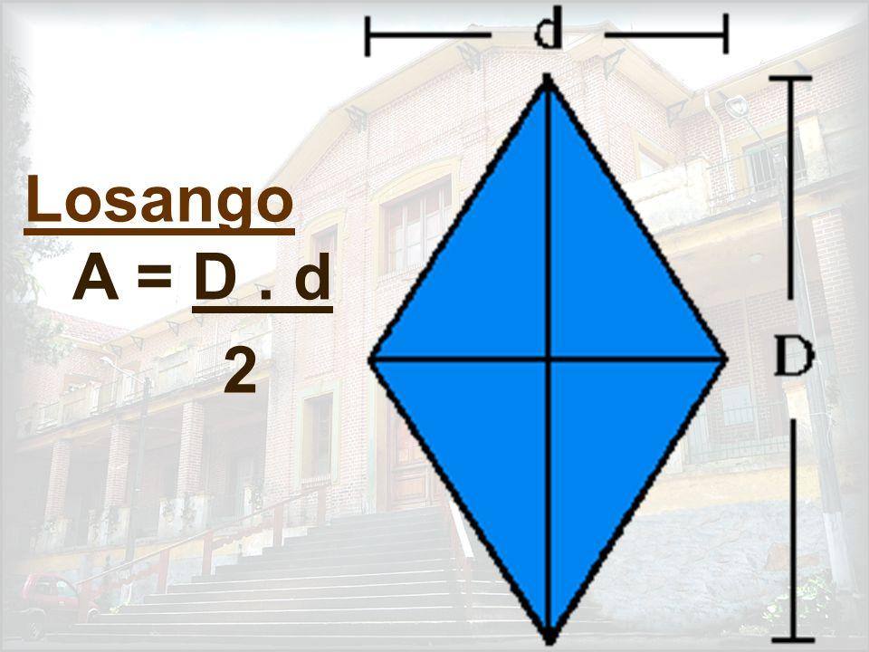 Losango A = D . d 2