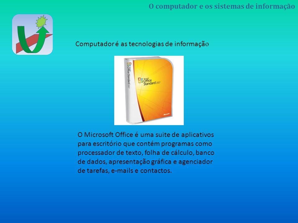 O Microsoft Office é uma suite de aplicativos para escritório que contém programas como processador de texto, folha de cálculo, banco de dados, apresentação gráfica e agenciador de tarefas, e-mails e contactos.